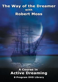 The Way of the Dreamer with Robert Moss